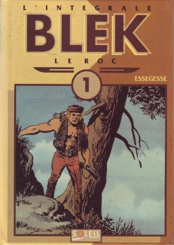 9782877642040: Blek le Roc, Tome 1 : BLEK LE ROC T01