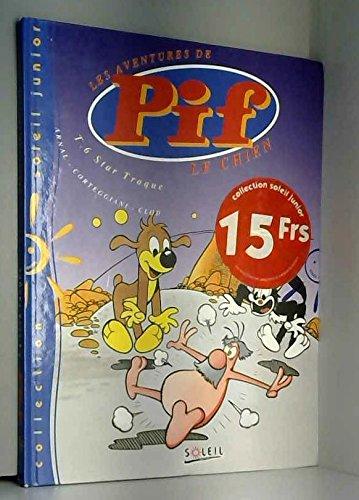 9782877643436: Les aventures de Pif le chien, Tome 6 : Star traque