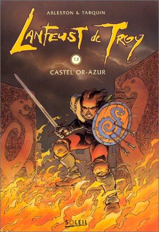 9782877643948: Lanfeust de Troy, Tome 3 : Castel Or-Azur (Soleil de nuit)
