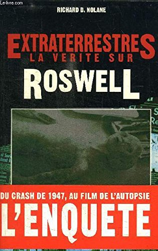 Extraterrestres La Verite Sur Roswell