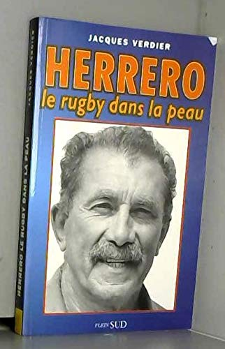 9782877645188: HERRERO LE RUGBY DANS LA PEAU