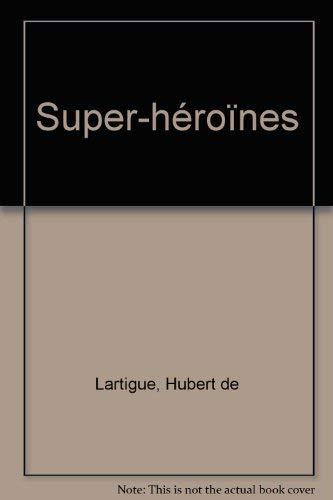 9782877645331: Super-héroïnes