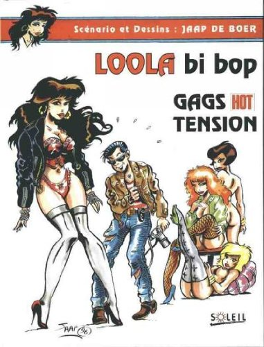 9782877645614: Les aventures de Loola Bi Bop : Gags hot tension