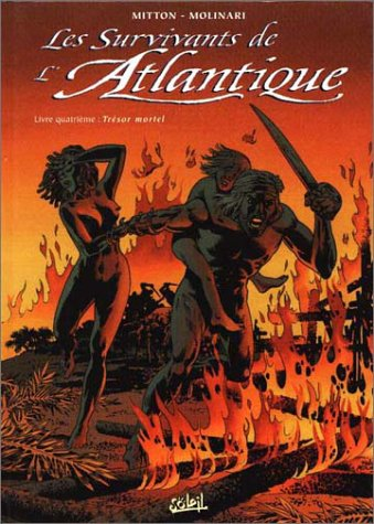 9782877645966: Les survivants de l'atlantique - tresor mortel - tome 4 (French Edition)