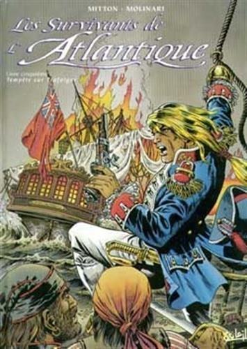 9782877646338: Les Survivants de L'Atlantique, livre cinquième : Tempête sur Trafalgar