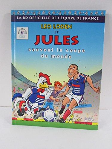 9782877647281: Léo Loden et Jules sauvent la Coupe du Monde