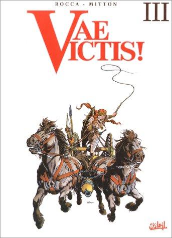 9782877647540: Vae Victis !, Integrale : Tomes 7 à 9