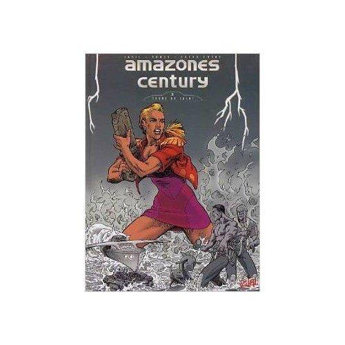 9782877648356: Amazones century, tome 2. Terre de salut