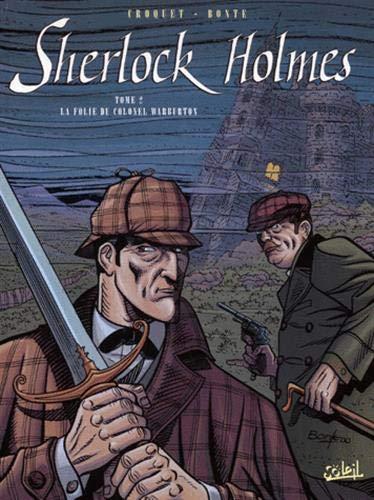 SHERLOCK HOLMES T02 : FOLIE DU COLONEL WARBURTON: CROQUET JEAN-PIERRE