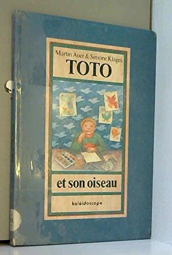 9782877670043: Toto et son oiseau