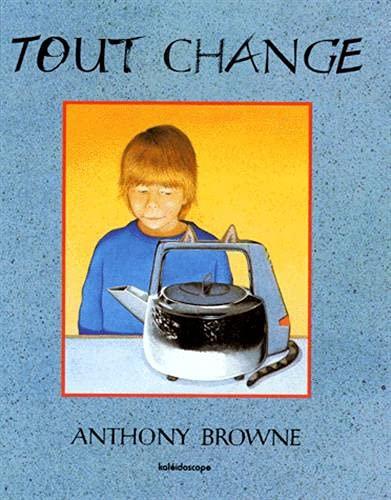 9782877670265: Tout change (Kaléidoscope)