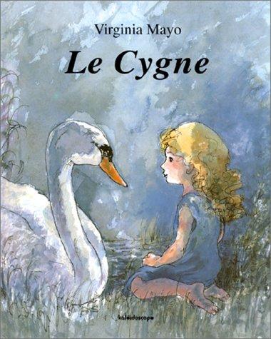 9782877671071: Le cygne