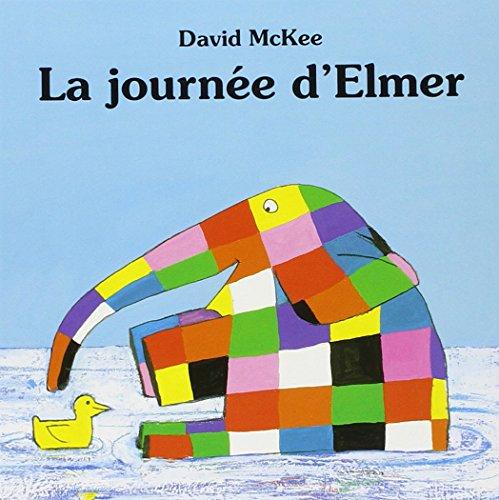 9782877671255: La journee d elmer (Kaléidoscope)