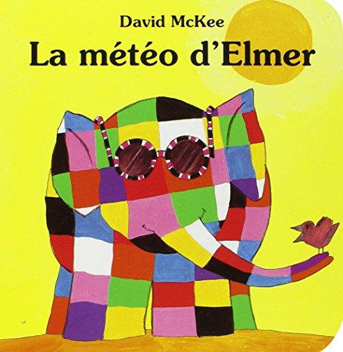 La Météo d'Elmer (2877671275) by McKee, David; Duval, Elisabeth