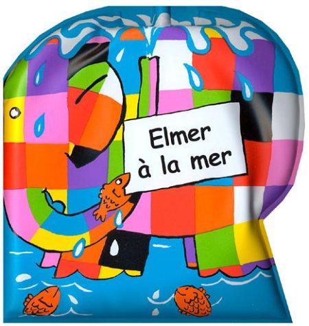 9782877671552: Elmer � la mer (livre de bain)