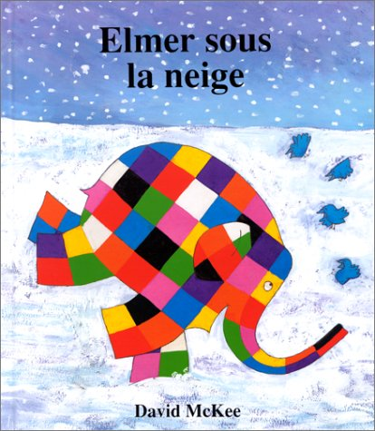 9782877671668: Elmer sous la neige