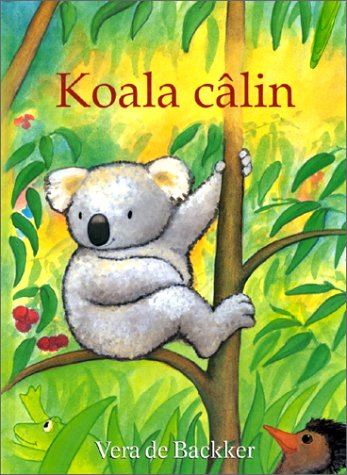 9782877672214: Koala Calin (French Edition)