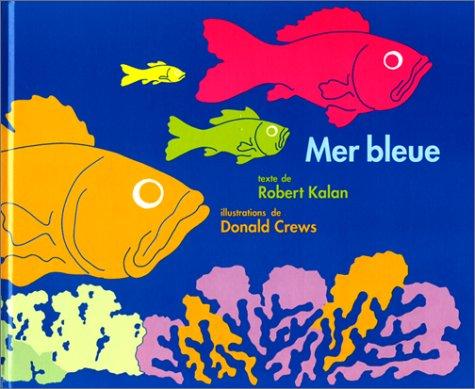 MER BLEUE: KALAN ROBERT