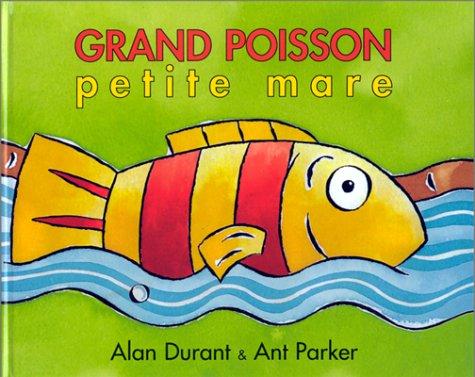 9782877672542: GRAND POISSON, PETITE MARE