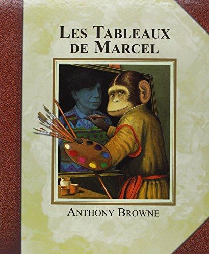 9782877672962: Les Tableaux de Marcel