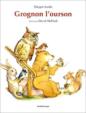 9782877673389: Grognon l'ourson