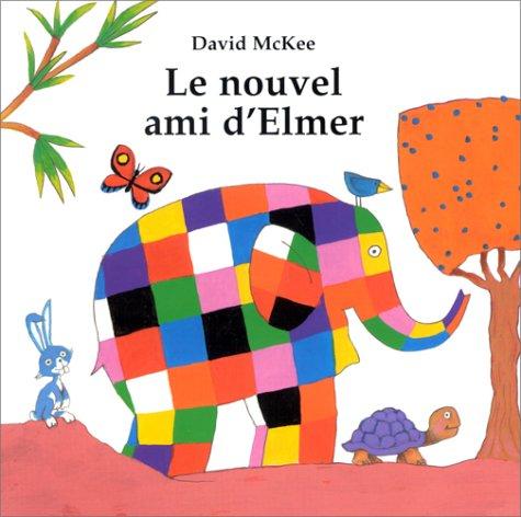 9782877673754: Le Nouvel Ami d'Elmer