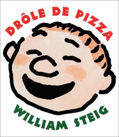 Drôle de pizza (9782877673914) by William Steig