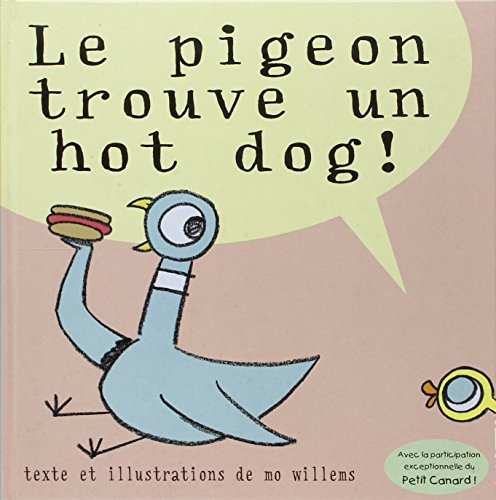 Le pigeon trouve un hot dog ! (2877675041) by Mo Willems