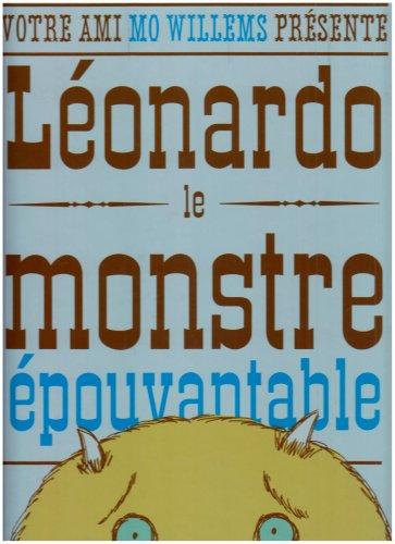 Léonardo, le monstre épouvantable (2877675416) by Mo Willems