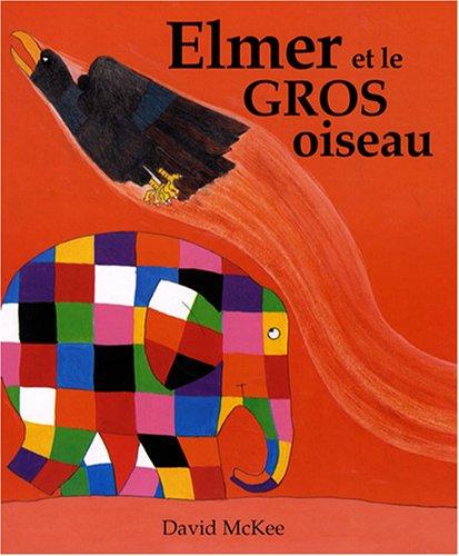 9782877675772: Elmer et le gros oiseau