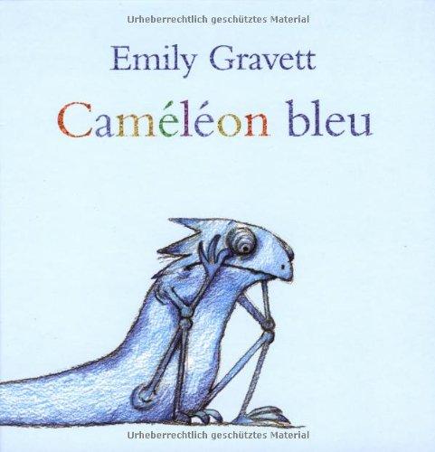 CAMÉLÉON BLEU: GRAVETT EMILY