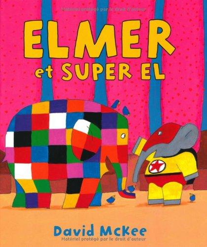 9782877677233: Elmer et super El