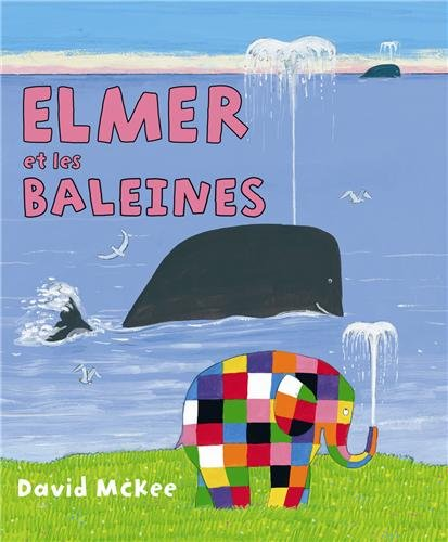 9782877678032: Elmer et les baleines