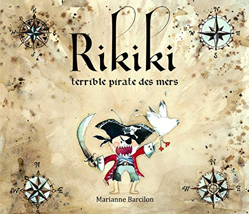 RIKIKI TERRIBLE PIRATE DES MERS: BARCILON MARIANNE