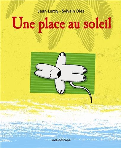 PLACE AU SOLEIL -UNE-: DIEZ S LEROY J