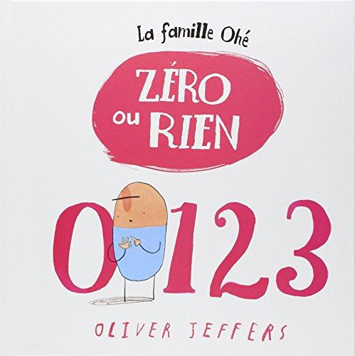 9782877678193: La famille Oh� : Z�ro ou rien