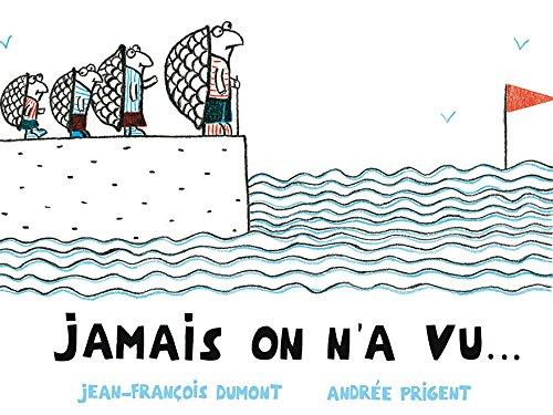 JAMAIS ON N'A VU: DUMONT JEAN-FRANÇOIS