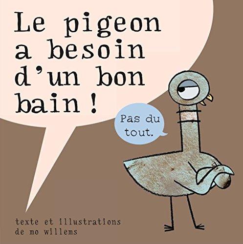 9782877678469: Le pigeon a besoin d'un bon bain