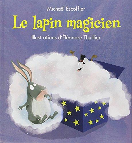 9782877678704: Le lapin magicien