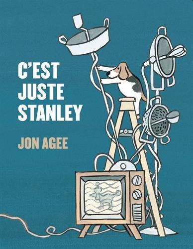 C'EST JUSTE STANLEY: AGEE JON