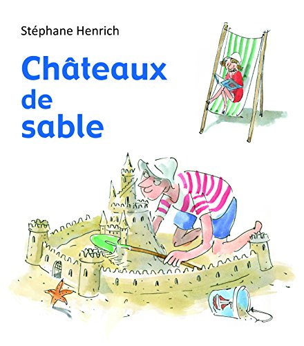 CHATEAUX DE SABLE: HENRICH STEPHANE