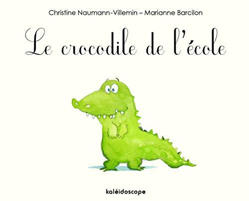 CROCODILE DE L ECOLE -LE-: COLLECTIF