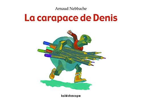CARAPACE DE DENIS -LA-: NEBBACHE ARNAUD