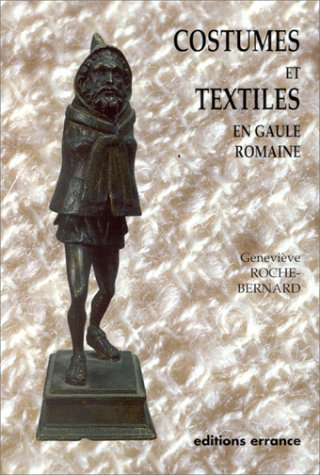 9782877720793: Costumes et textiles en Gaule romaine (Collection des Hespérides) (French Edition)