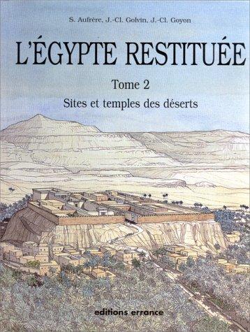 9782877720915: L'egypte restituee tome 2 sites et temples des deserts (S. aufrere, j.-cl. golvin, j.-)