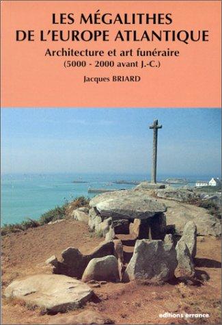 9782877721097: Les m�galithes de l'Europe atlantique. Architecture et art fun�raire