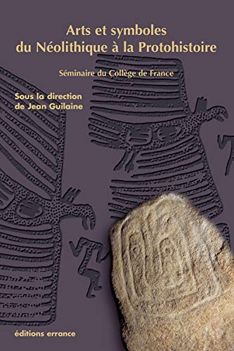 9782877722650: Arts et symboles du n�olithique � la protohistoire