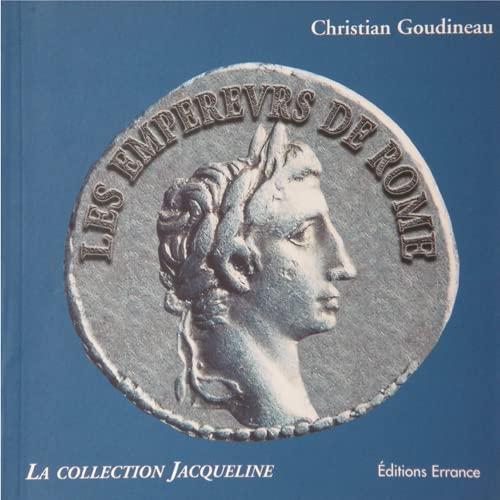 9782877722919: Les empereurs de Rome d'Auguste à la Tétrarchie : Trois siècles de portraits
