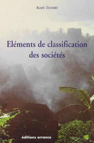 elements de classification des societes: Alain Testart