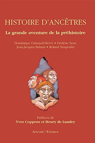 9782877723114: Histoire d'anc�tres : La grande aventure de la Pr�histoire